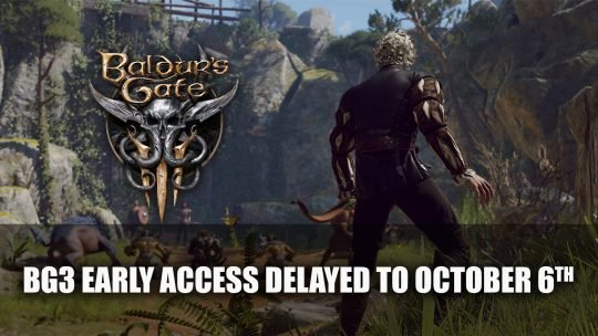 Baldur's Gate 3 Early Access Delayed to October 6th