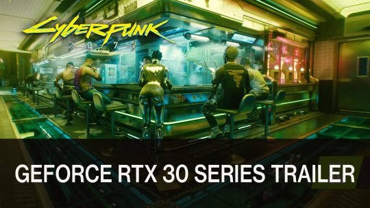 Cyberpunk 2077 Gets Ray Tracing Visuals Showcased in New Trailer