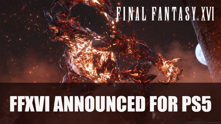 Final Fantasy XVI Announced for PS5