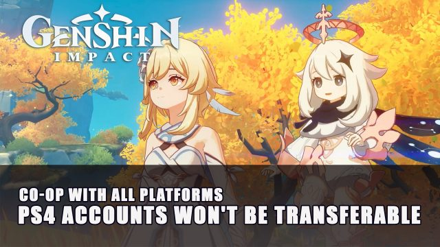 Genshin Impact Ps4 Accounts Won T Be Transferable To Pc Or Mobile Fextralife