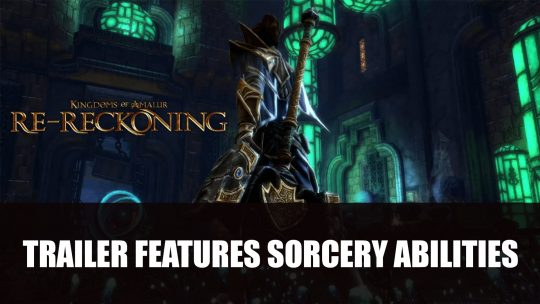Kingdoms of Amalur: Re-Reckoning Sorcery Trailer