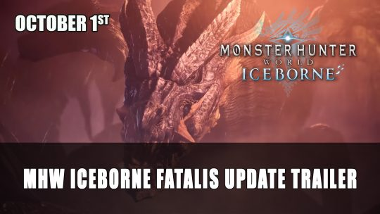 Monster Hunter World: Iceborne Gets New Fatalis Trailer Ahead of Title Update 5