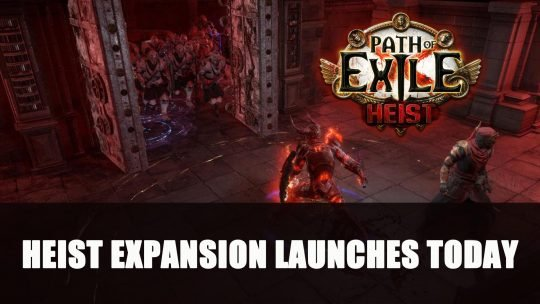 Path of Exile: Heist Launches Today