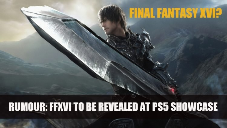 Rumour: Final Fantasy XVI To Be Revealed at PS5 Showcase
