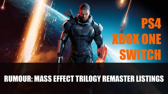 Rumour: Mass Effect Trilogy Remaster Listed on Retailer for PS4, Xbox One and Switch