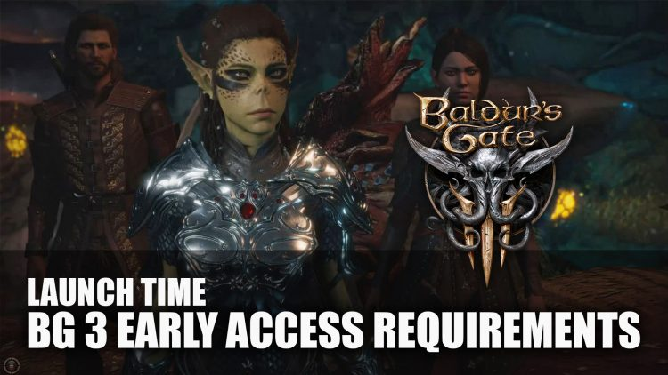 Baldur's Gate 3 Early Access Release By Timezone and Harddrive Requirements