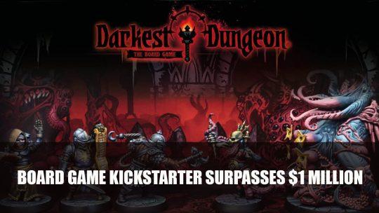 Darkest Dungeon Board Game Kickstarter Surpasses $1 Million in One Day