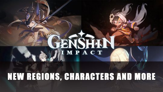 Genshin Impact New Regions Confirmed By miHoYo Plus New Characters
