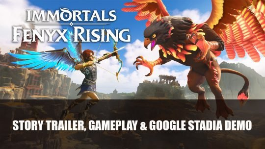 Immortals Fenyx Rising Story Trailer, Gameplay and Google Stadia Demo