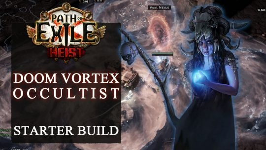 Path Of Exile Build for Heist Doom Vortex Build – Curse Stacking Occultist