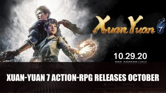 Xuan-Yuan Sword VII Releases on October 29th