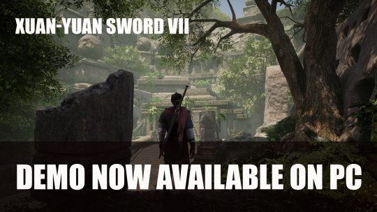 Xuan-Yuan Sword VII Demo Now Available on PC