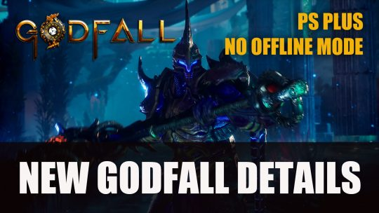Godfall Will Not Have An Offline Mode, PS Plus Subscription Required