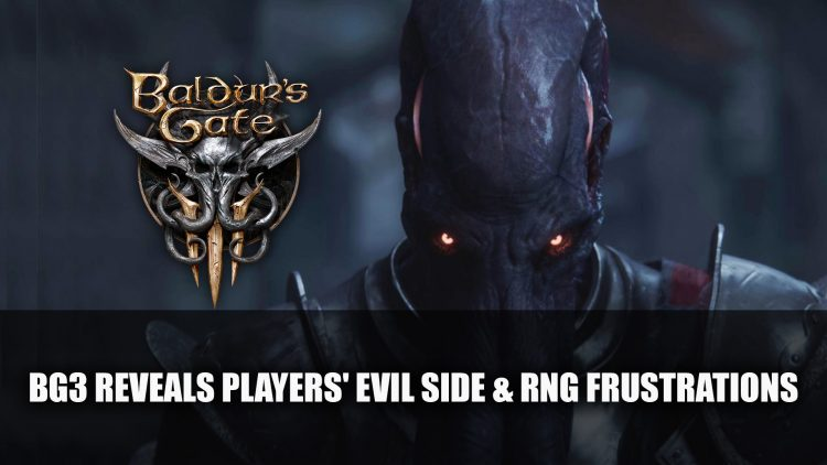 Baldur's Gate 3 Early Access Reveals Players' Evil Side and RNG Frustrations