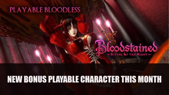 Bloodless To Join Bloodstained ROTN As Bonus Playable Character This Month