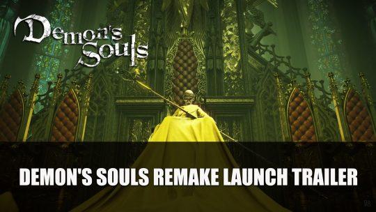 Demon's Souls Remake Launch Trailer
