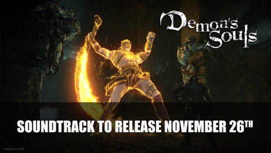 Demon's Souls Soundtrack To Release November 2020