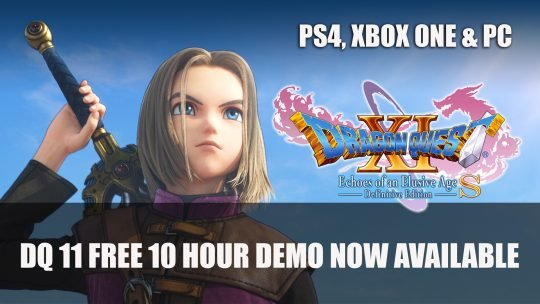 Dragon Quest XI S Definitive Edition Gets 10 hour Free Demo for Consoles and PC