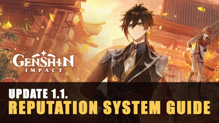 Genshin Impact Ver 1.1. Reputation System Guide