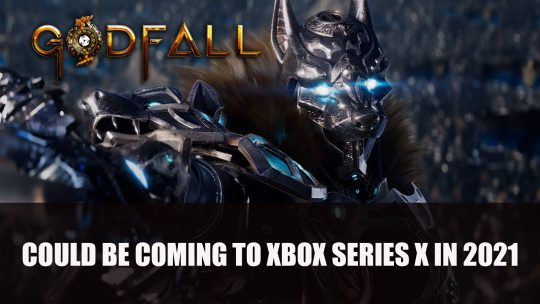 Godfall Could Be Coming to Xbox Series X in 2021