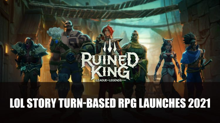 Ruined King: A League of Legends Story Turn-based RPG Launches on Console and PC Early 2021