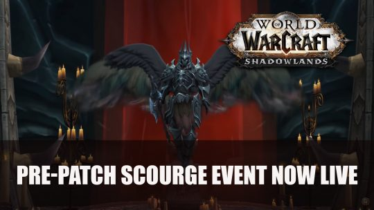 World of Warcraft Shadowlands Pre-Patch Scourge Event Now Live