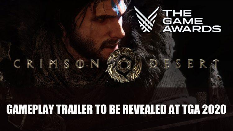 Crimson Desert Gameplay Trailer To Be Revealed at The Game Awards 2020
