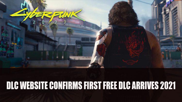 Cyberpunk 2077 DLC Website Confirms First Free DLC Arrives Early 2021