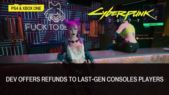 Cyberpunk 2077 Developer Offers Refunds to Consoles Players