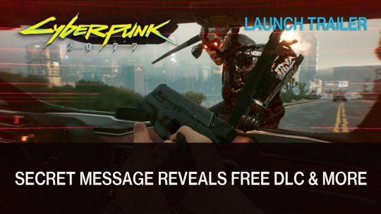 Cyberpunk 2077 Devs Tease Free DLC & Story Driven Expansions in Secret Trailer Message