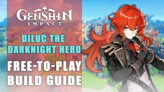 Genshin Impact Build: Diluc, The Darknight Hero – Free To Play Guide