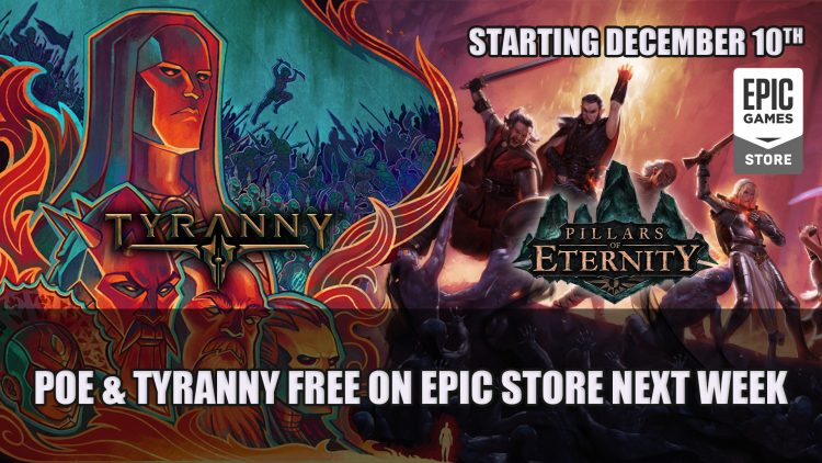 Obsidian's RPGs Pillars of Eternity and Tyranny Are Free on the Epic Store Next Week