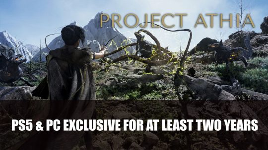 Project Athia Will Remain a PS5 and PC Exclusive For Two Years According to the PS5 Trailer