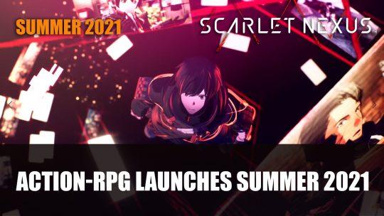 Scarlet Nexus Launches Summer 2021