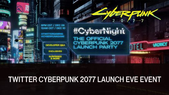 Cyberpunk 2077 Is Teaming Up with Twitter for Launch Eve Event