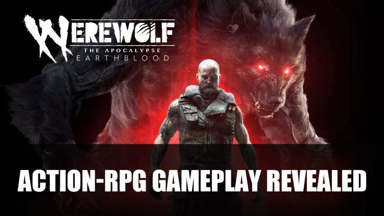 Werewolf: The Apocalypse – Earthblood Gameplay Revealed