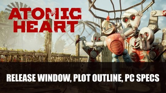 Atomic Heart Release Window, Plot Outline, PC Specs Unveiled
