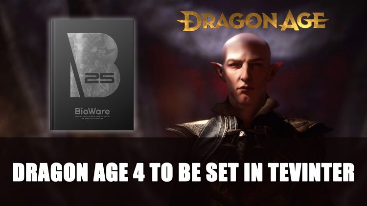 Dragon Age 4 To Be Set in Tevinter