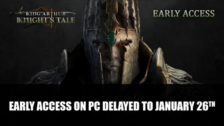King Arthur: Knight's Tale Early Access PC Delayed to January 26th