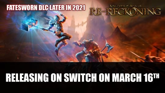 Kingdoms of Amalur: Re-Reckoning Releasing on Switch in March