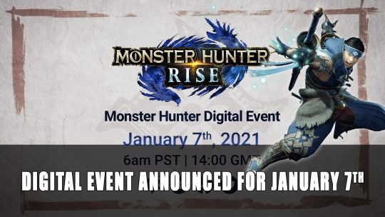 Monster Hunter Rise Digital Event Announced for January 7th