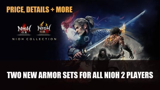 Nioh 2 Celebrates Remaster Release with Two New Armor Sets