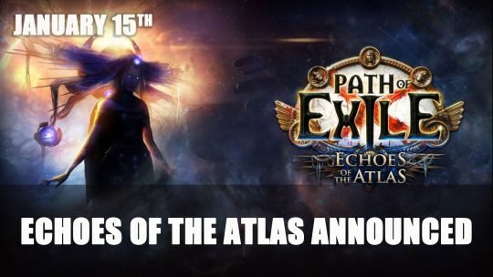 Path of Exile New Expansion Echoes of the Atlas Announced