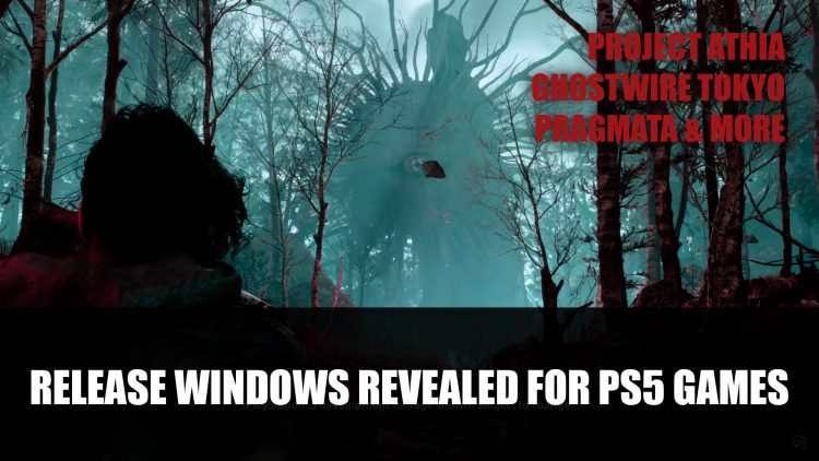 Sony Shares Release Windows For PS5 Games Project Athia and More