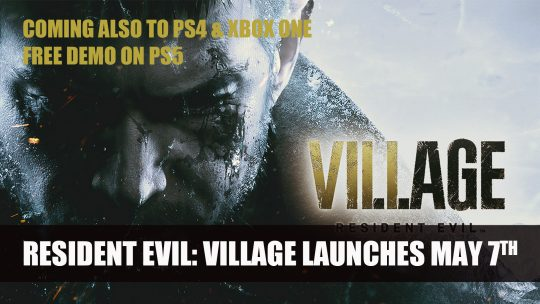Resident Evil: Village Releases on May 7th; Coming to PS4 and Xbox One Also