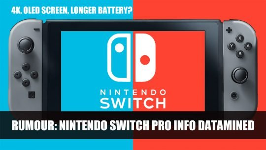 Rumour: Nintendo Switch Pro Info Datamined