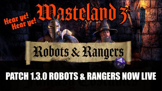Wasteland 3 Patch 1.3.0 Robots & Rangers Adds New Tourist Mode and More