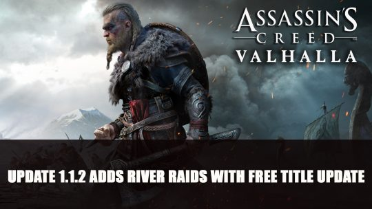 Assassin's Creed Valhalla Gets River Raids with Free Title Update