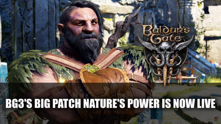 Baldur's Gate 3's Big Patch Nature's Power Is Now Live
