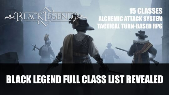 Black Legend Full Class List and Alchemic Attack System Revealed